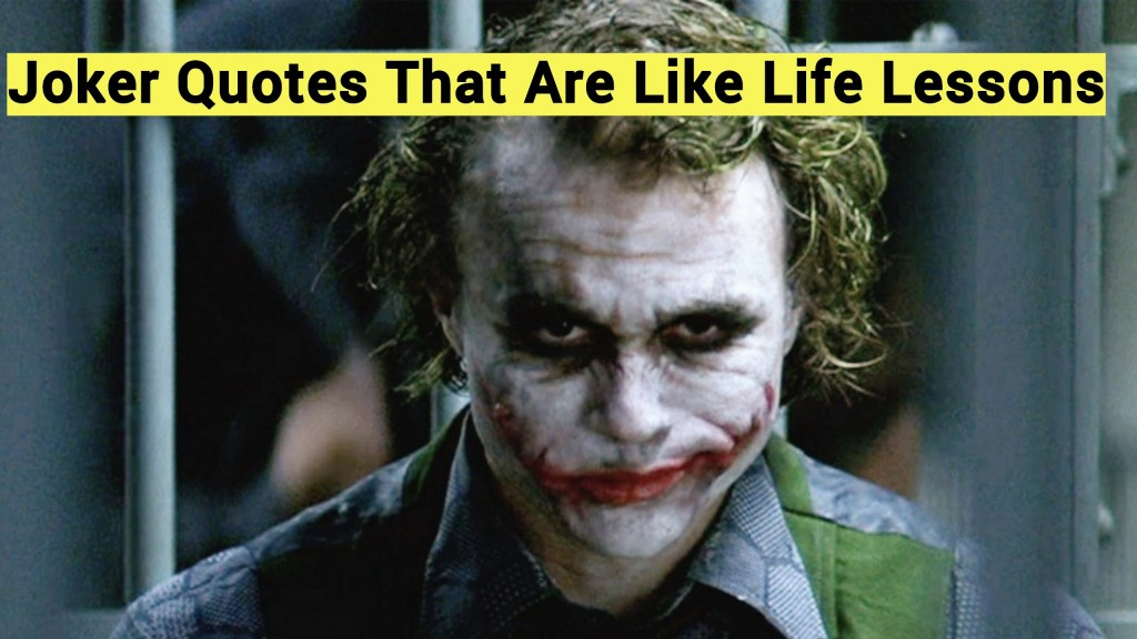 Best Joker Quotes Top Batman Joker Quotes The Cinemaholic