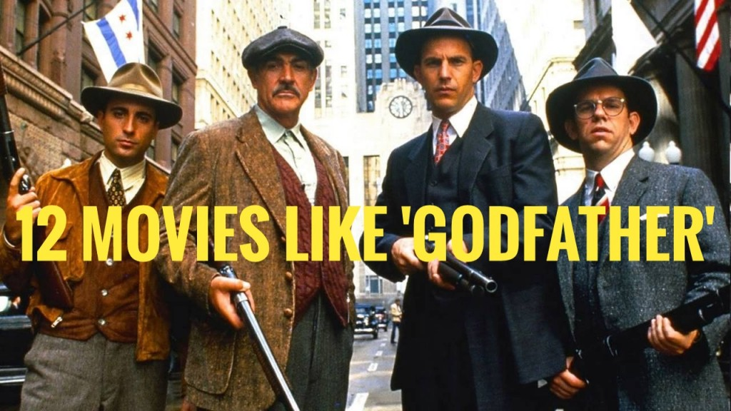 Movies Like The Godfather   12 Must See Similar Gangster Films