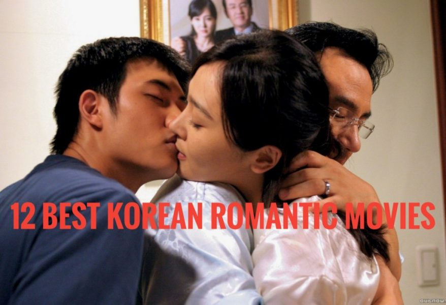 20 Best Korean Romantic Movies of All Time - Cinemaholic