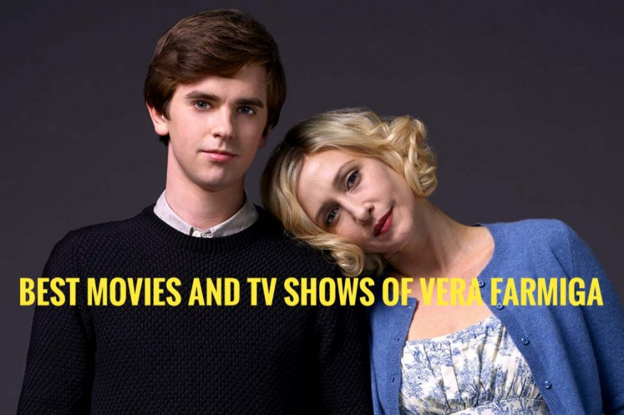 Vera farmiga movies 15 best films and tv shows the for Freddie highmore movies and tv shows
